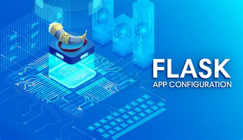 configuring  flask application