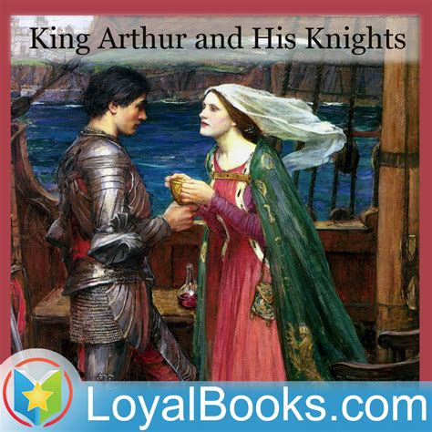 king arthur and his 01 how arthur became king king arthur and his knights by maude l radford podcast