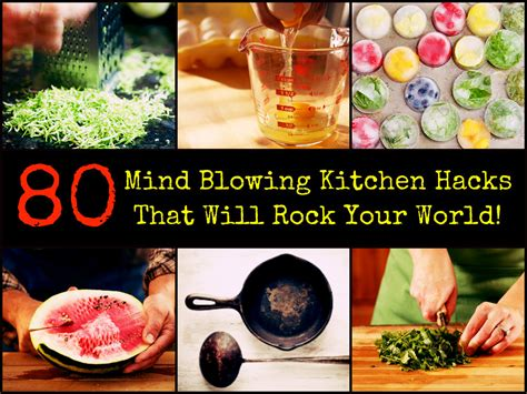 kitchen hacks 80 mind blowing kitchen hacks that will rock your world