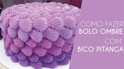 como decorar bolo efeito cesta como fazer bolo ombre bico pitanga grande 5b youtube
