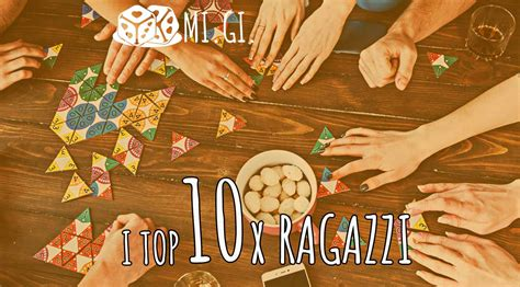 giochi da tavolo per ragazzi i 10 migliori giochi da tavolo per ragazzi tra i 15 e i 18