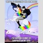 Funny meme about Batman ditching the Batmobile for a unicorn!