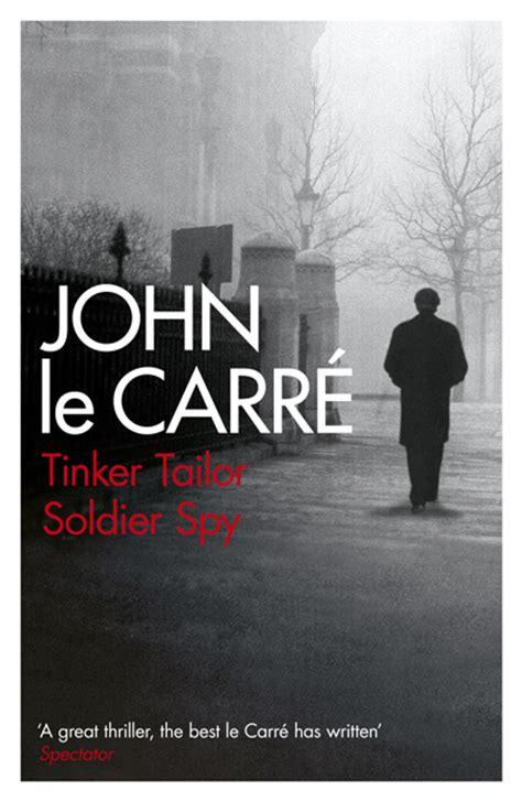 john le carr novels book world in my head tinker tailor soldier spy john lecarre