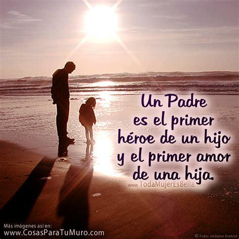 imagenes de amor para el padre amor y mucho amor amor a un padre