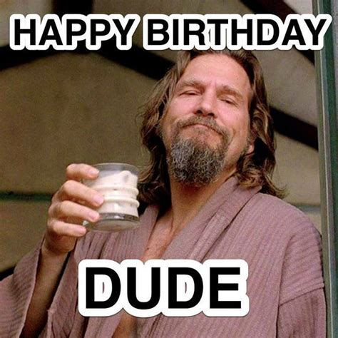 White Russian Meme - happy birthday dude it s jeff bridges birthday here s a