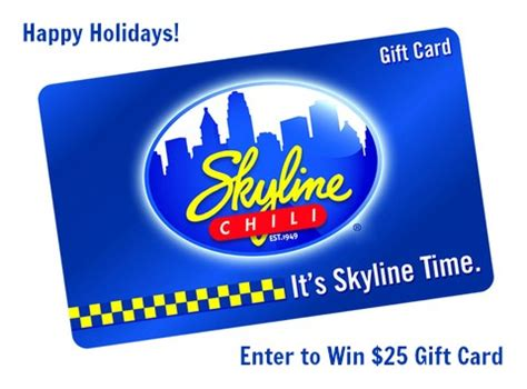 Ways To Win Gift Cards - give a gift get a gift with skyline chili gift cards enter to win one too it s