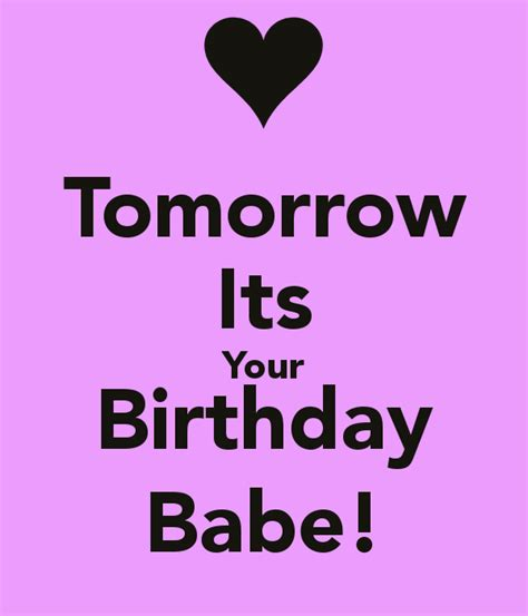 Birthday Tomorrow Quotes Your Birthday Is Tomorrow Quotes Quotesgram