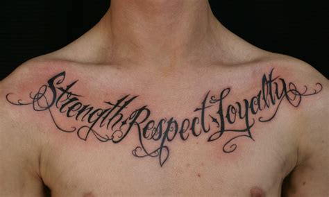 tattoo lettering ideas quotes strength respect loyalty chest lettering tattoo tattoos