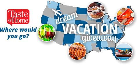 Taste Of Home Sweepstakes - taste of home dream vacation giveaway
