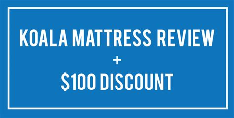 100 koala mattress discount a glowing koala mattress review