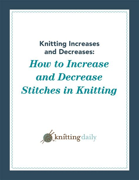 how to reduce stitches knitting knitting increases and decreases by jasmina sizz issuu