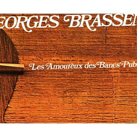 Les Amoureux Des Bancs Publics by Les Amoureux Des Bancs Publics By Georges Brassens 2 Lp