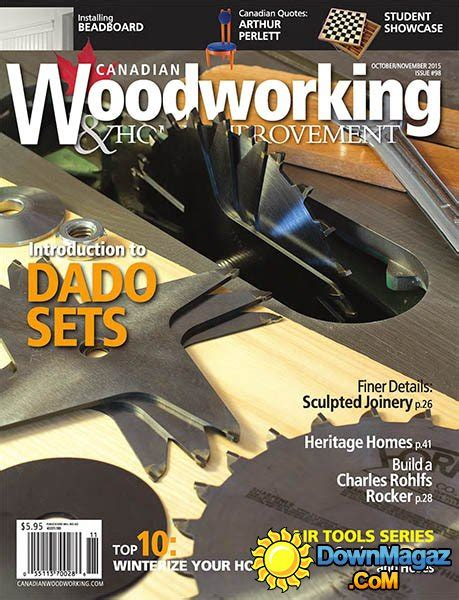 canadian woodworkers canadian woodworking home improvement 98 october