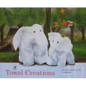 Towel Origami Book - towel creations book creative world