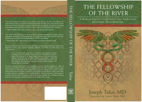 the fellowship of the river a doctor s exploration into traditional amazonian plant medicine books the fellowship of the river a doctor s