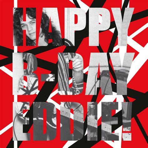 eddie van halen birthdate eddie van halen s birthday celebration happybday to