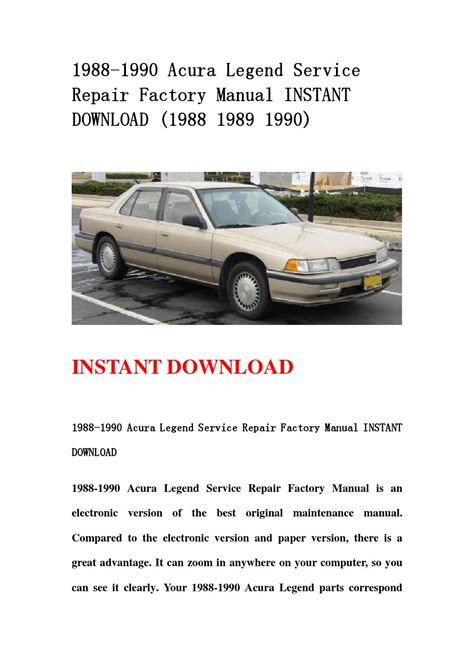 car repair manuals online free 1989 acura legend spare parts catalogs 1988 1990 acura legend service repair factory manual instant download 1988 1989 1990 by