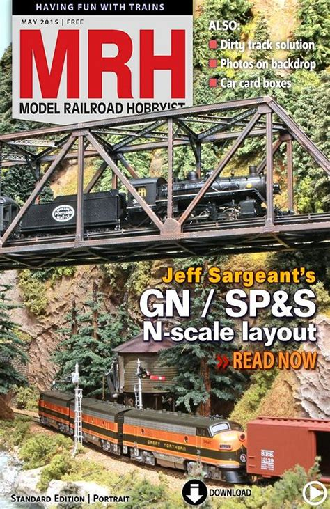 model railroad hobbyist magazine model trains model model railroad hobbyist magazine may 2015 187 pdf