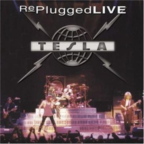 Tesla Albums Replugged Live Tesla Mp3 Buy Tracklist