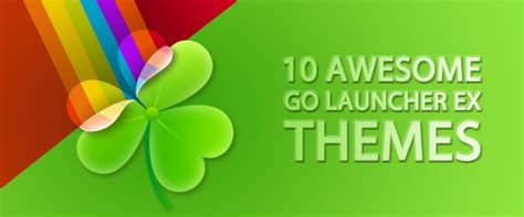 go launcher themes top 10 10 awesome go launcher ex themes android