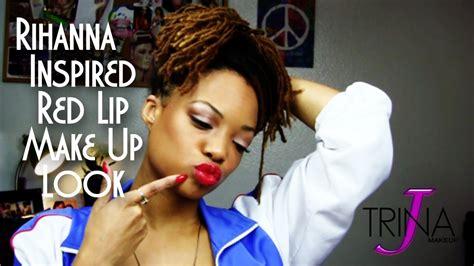 rihanna inspired makeup tutorial rihanna lip look inspired makeup tutorial