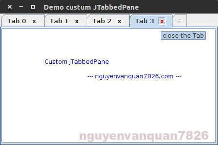 java swing tab java swing custom jtabbedpane h 227 y sống theo c 225 ch của bạn