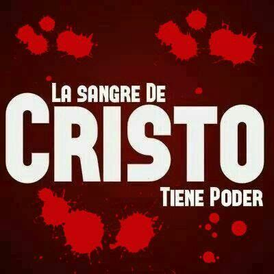 imagenes cristianas la sangre de cristo tiene poder la sangre de cristo tiene poder imagenes cristianas