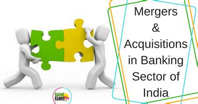 Mergers And Acquisitions In Indian Banking Sector Mba Project by Mergers And Acquisitions In Banking Sector Of India Bank