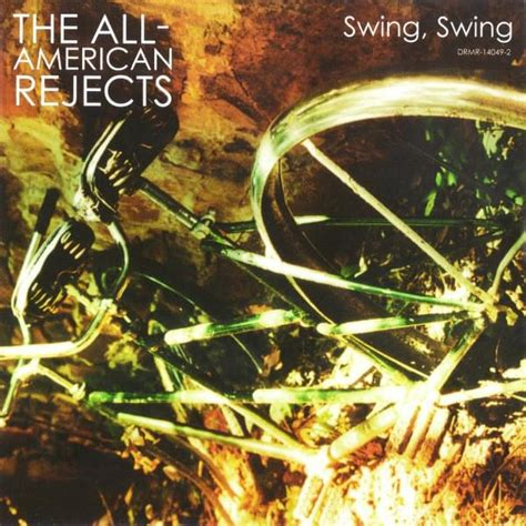 swing lyrics the all american rejects swing swing lyrics genius lyrics