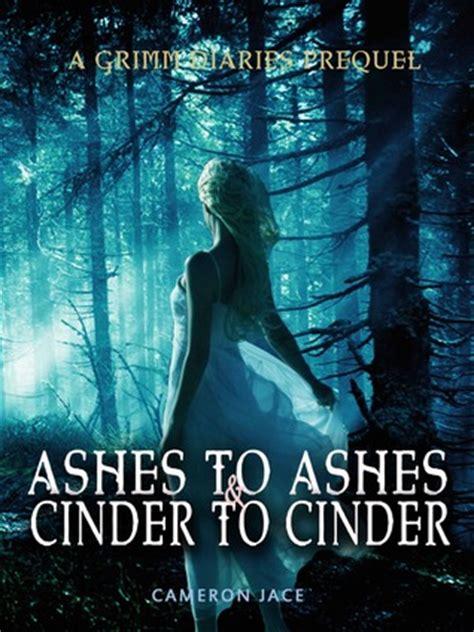 the grimm book 2 read free ashes to ashes and cinder to cinder the grimm diaries prequels 2 by cameron jace reviews