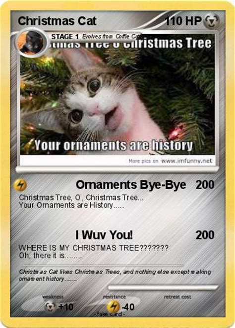 christmas tree oh christmas tree your ornaments are history pok 233 mon cat 7 7 ornaments bye bye my card