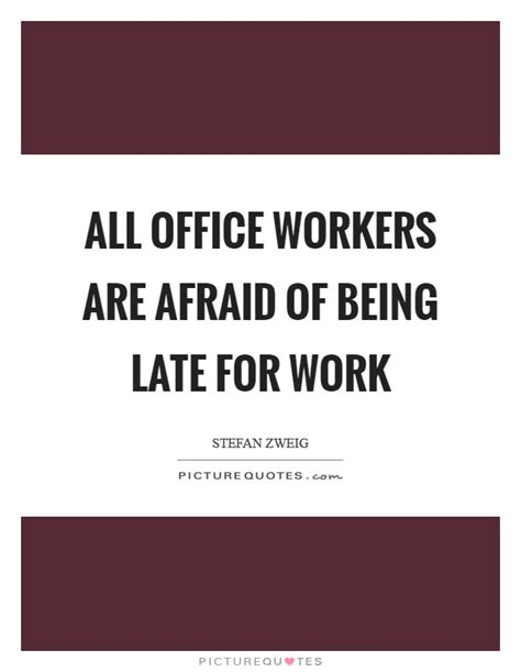 Office Quotes About Work Office Work Quotes Sayings Office Work Picture Quotes