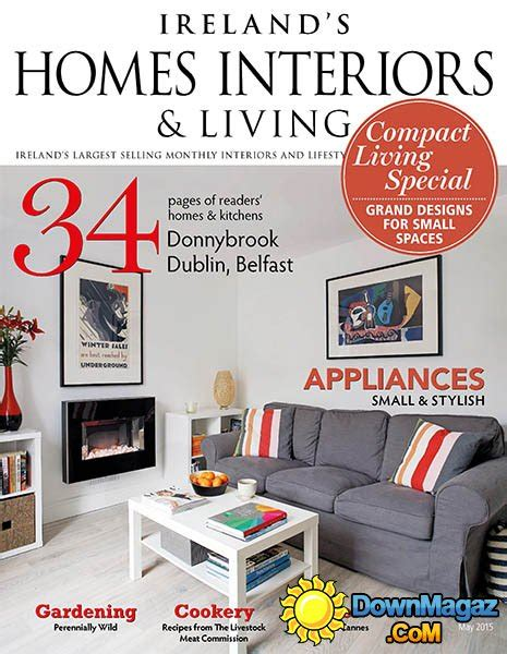 interior design editorial calendar 2015 ireland s homes interiors living may 2015 187 download