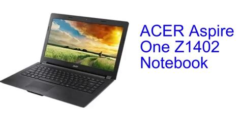 Arsip Laptop Acer Z1402 acer aspire one z1402 notebook specification india