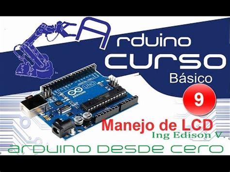 arduino tutorial site du zero arduino desde cero 9 tutorial manejo de lcd arduino from
