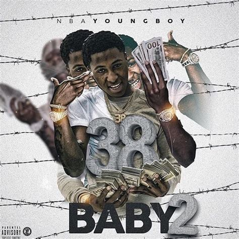 youngboy never broke again meaning 38 baby 2 mixtape by nba youngboy free mixtape