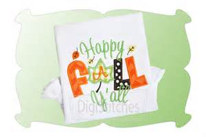 free fall machine embroidery designs happy fall ya all applique digistitches machine