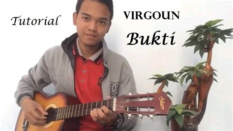 tutorial gitar lagu bukti tutorial lagu virgoun bukti intro chord mudah
