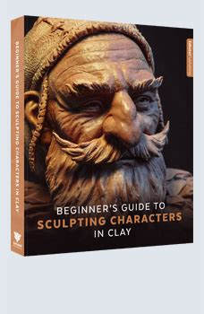 beginner s guide to zbrush books beginner s guide to sculpting characters in clay