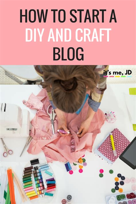 diy and crafts blogs how to start a diy and craft it s me jd