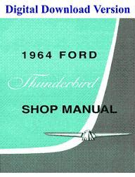 service repair manual free download 1972 ford thunderbird parental controls 1964 ford thunderbird shop manual download