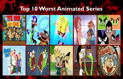10 Best Shows by Air30002 S Top 10 Worst Animated Series By Air30002 On