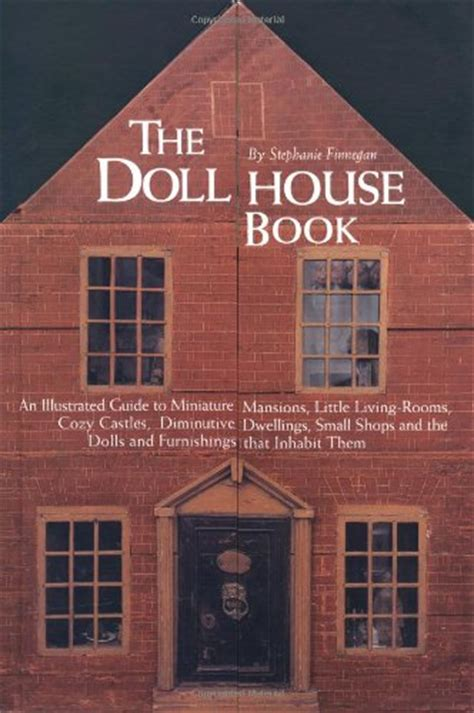 the dolls house book the doll house book 9781579120771 slugbooks
