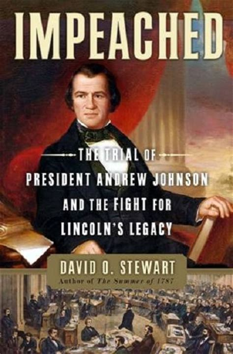 the for impeachment books book review impeached the trial of andrew johnson and
