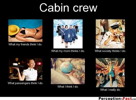 cabin crew what think i do what i really do
