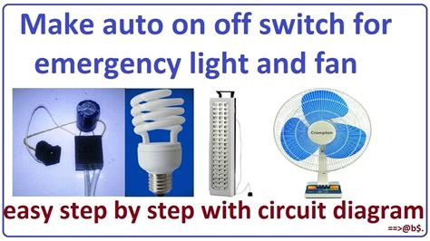 automatic light on off circuit how to make auto on off switch for emergency light and fan