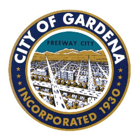 Gardena Ca City City Of Gardena Cityofgardena