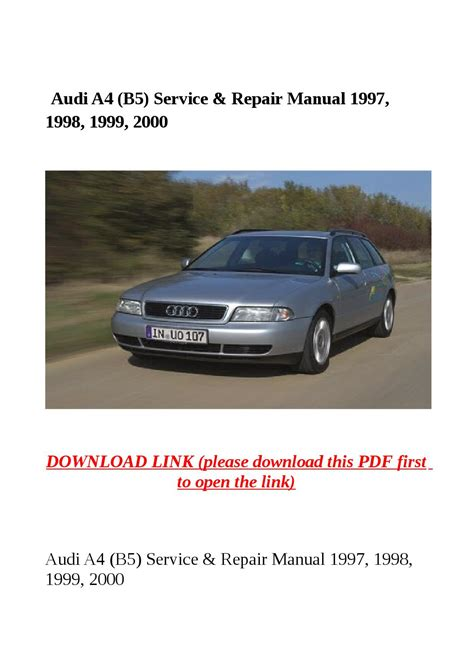 Service Audi A4 by Audi A4 B5 Service Repair Manual 1997 1998 1999