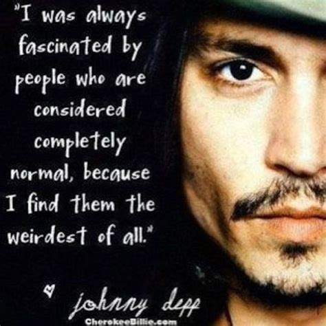 johnny depp tattoo saying best 25 johnny depp quotes ideas on pinterest loving