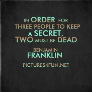 The Secret Keeping quotes about keeping secrets quotesgram